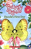 Butterfly Meadow #1: Dazzle's First Day
