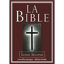 La Bible (Louis Segond) | Bible Électronique (French Edition)