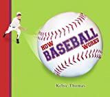 img - for How Baseball Works (How Sports Work) book / textbook / text book