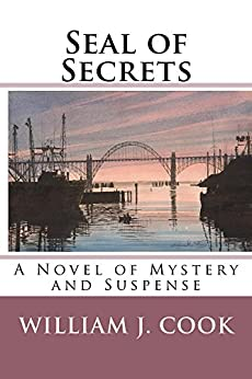 Seal of Secrets: A Novel of Mystery and Suspense by [Cook, William]