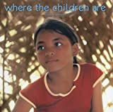 Where the Children Are, Gizela M. Gonzales, 9719429267