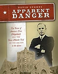 Apparent Danger--The Minister, The Megachurch, and the Murder Trial that Captivated America