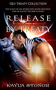 Release By Treaty (Alien Shapeshifter Romance) (Qui Treaty Collection Book 2) by [Stonor, Kayla]
