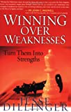 Winning over Weaknesses, Jesse Dillinger, 0830735232