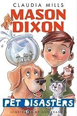 Mason Dixon: Pet Disasters Kindle Edition