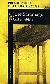 Casi un objeto par Saramago