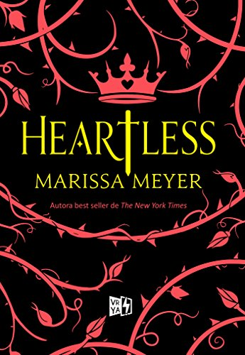 Heartless (Spanish Edition) by [Marissa Meyer]