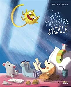 """Afficher """"Le petit monstre d'Adèle"""""""