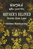 Mother's Beloved, Othine Bounyavong, 0295977361