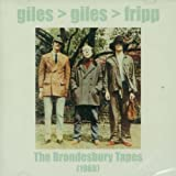 The Brondesbury Tapes by Giles Giles & Fripp (2001-12-11)