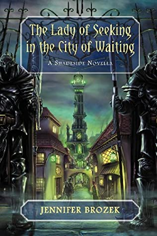book cover of The Lady of Seeking in the City Of Waiting
