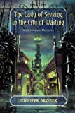 The Lady of Seeking in the City of Waiting, Jennifer Brozek, 1937051188