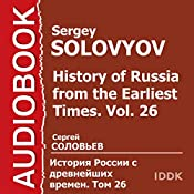 History of Russia from the Earliest Times: Vol. 26 [Russian Edition] | Sergey Solovyov