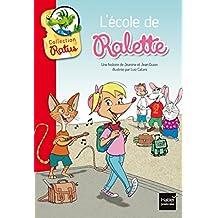 L'école de Ralette suivi de la tarte de Raldo (Niveau 1) (French Edition)