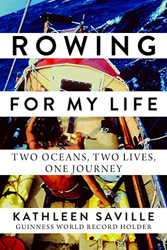Rowing for My Life: Two Oceans, Two Lives, One Journey cover