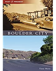 Boulder City (Past and Present)