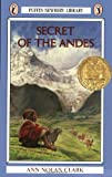 Secret of the Andes by Ann Nolan Clark front cover