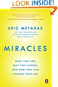 Download Miracles: What They Are, Why They Happen, And How They Can Change Your Life Pdf Epub Mobi