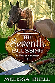 The Seventh Blessing (The Tales of Gymandrol Book 1) by [Buell, Melissa]