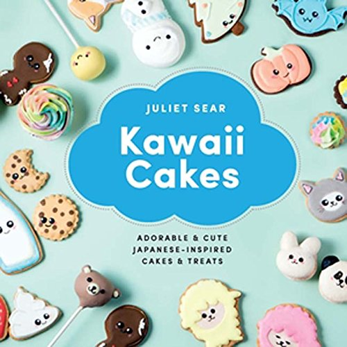 Cute Easy Halloween Desserts (Kawaii Cakes: Adorable and Cute Japanese-Inspired Cakes and)