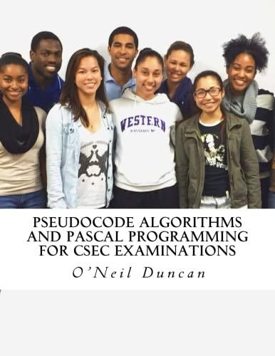 Pseudocode Algorithms and Pascal Programming for CSEC Examinations