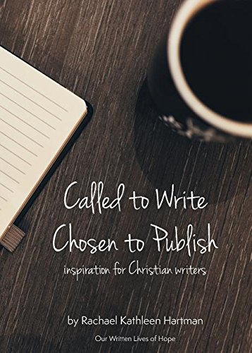 Called to Write, Chosen to Publish