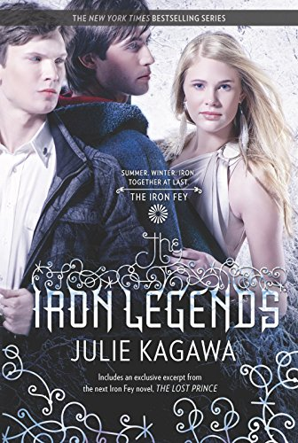 The Iron Legends: An Anthology (The Iron Fey)