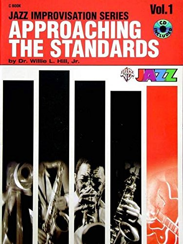Approaching the Standards, Vol 1: Book & CD (Jazz Improvisation Series)