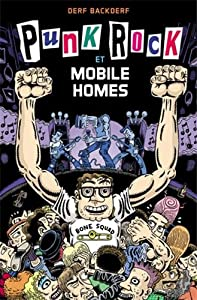 vignette de 'Punk rock & mobile homes (Derf Backderf)'
