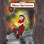 Maze Sprinters: Adventures in a Complicated Maze | Jeff Child