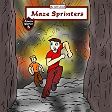 Maze Sprinters: Adventures in a Complicated Maze Audiobook by Jeff Child Narrated by John H Fehskens