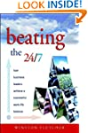 Beating the 24/7: How Business Leader...