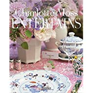 [By Charlotte Moss] Charlotte Moss Entertains: Celebrations and Everyday Occasions (Hardcover)【2018】by Charlotte Moss (Author) (Hardcover)
