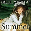 Summer Audiobook by Edith Wharton Narrated by Grace Conlin
