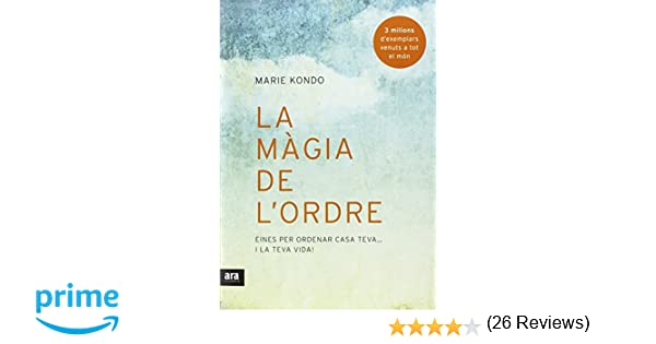 La màgia de lordre: Amazon.es: Marie Kondo, Pere Fernández i Ramos: Libros