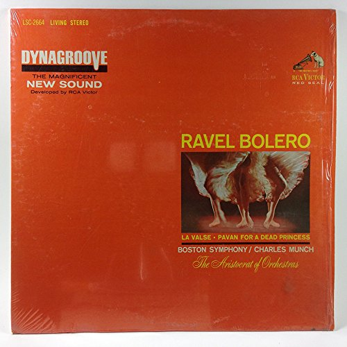 Ravel: Bolero / La Valse / Pavan for a Dead Princess / Boston Symphony Orchestra, Charles Munch by RCA Stereo LSC-2664
