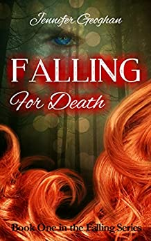 Falling for Death (The Falling Series Book 1) by [Geoghan, Jennifer]