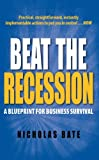 img - for Beat the Recession: A Blueprint for Business Survival book / textbook / text book