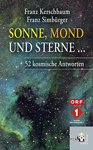 Sonne, Mond und Sterne. 52 kosmische Antworten