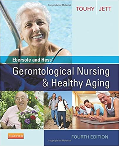 Ebersole and Hess' Gerontological Nursing & Healthy Aging, 4e