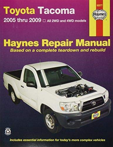 - Toyota Tacoma: 2005 thru 2015 All 2WD and 4WD models (Haynes Repair Manual)