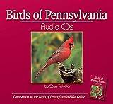 Birds of Pennsylvania Audio CDs: Companion to Birds of Pennsylvania Field Guide
