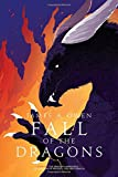 Fall of the Dragons: The Dragon's Apprentice; The Dragons of Winter; The First Dragon (Age of Dragons)