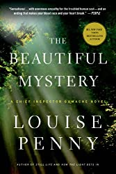 The Beautiful Mystery: A Chief Inspector Gamache Novel (A Chief Inspector Gamache Mystery Book 8)
