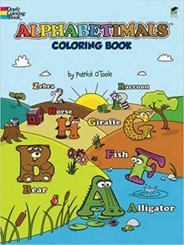 Alphabetimals Coloring Book (Dover Coloring Books): Patrick O ...