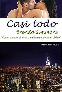Casi todo (Imperio Elle) (Volume 3) (Spanish Edition)