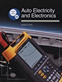 Auto Electricity and Electronics, James E. Duffy, 1590702727