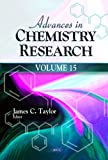 Advances in Chemistry Research, James C. Taylor, 1619425246