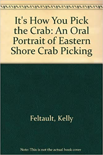 It's How You Pick the Crab: An Oral Portrait of Eastern