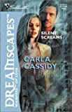 Silent Screams, Carla Cassidy, 0373512031
